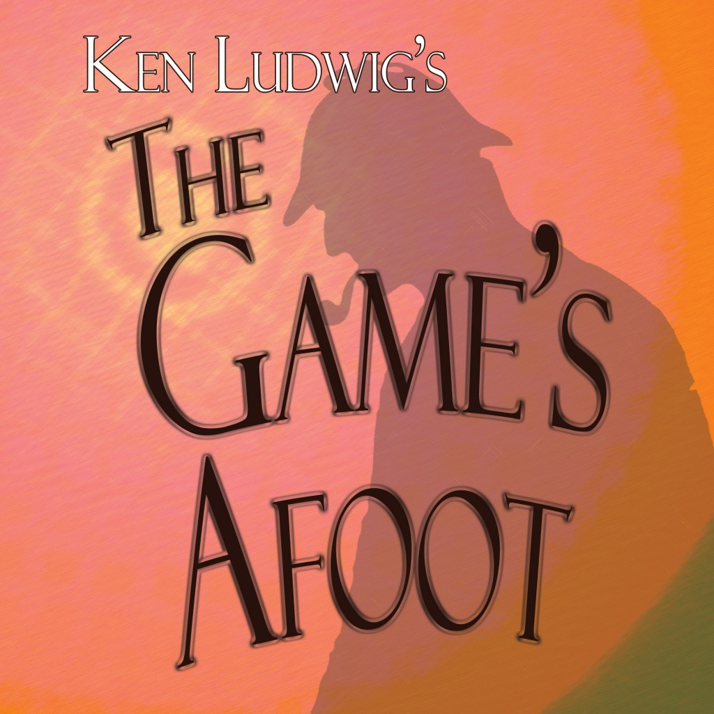 Redlands Footlighters will present The Game's Afoot, by Ken Ludwig, in September 2014.