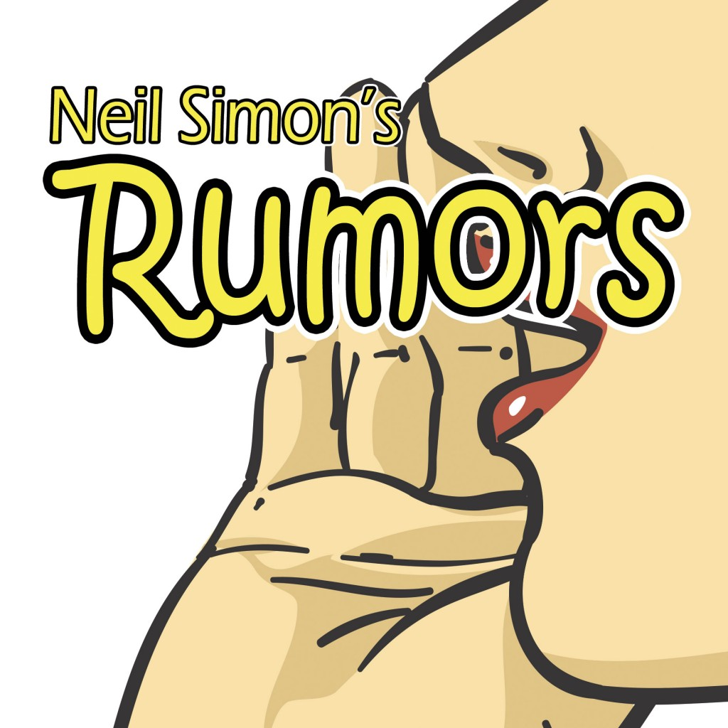Redlands Footlighters will present Rumors, by Neil Simon, in May 2015.