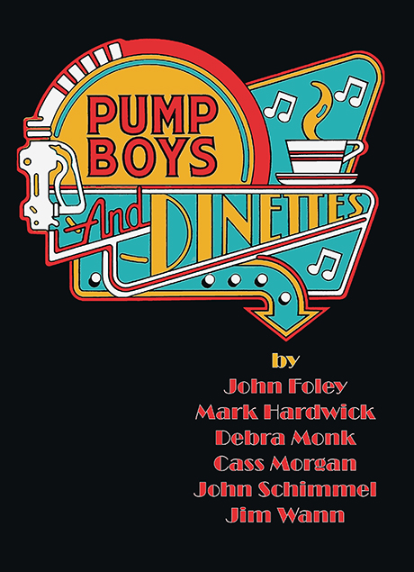 Redlands Footlighters will present Pump Boys and Dinettes, by John Foley, Mark Hardwick, Debra Monk, John Schimmel, and Jim Wann, May 1-18, 2014.