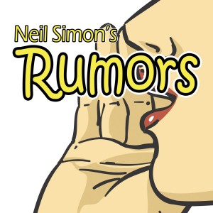 Auditions for Rumors are March 16 and 17, 2015, at 7:00 p.m. at the theater.