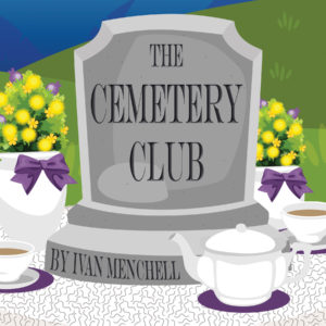 Artwork for The Cemetery Club by Ivan Menchell